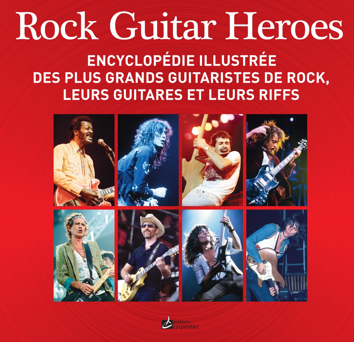 Editions Carpentier, Rock Guitar Heroes