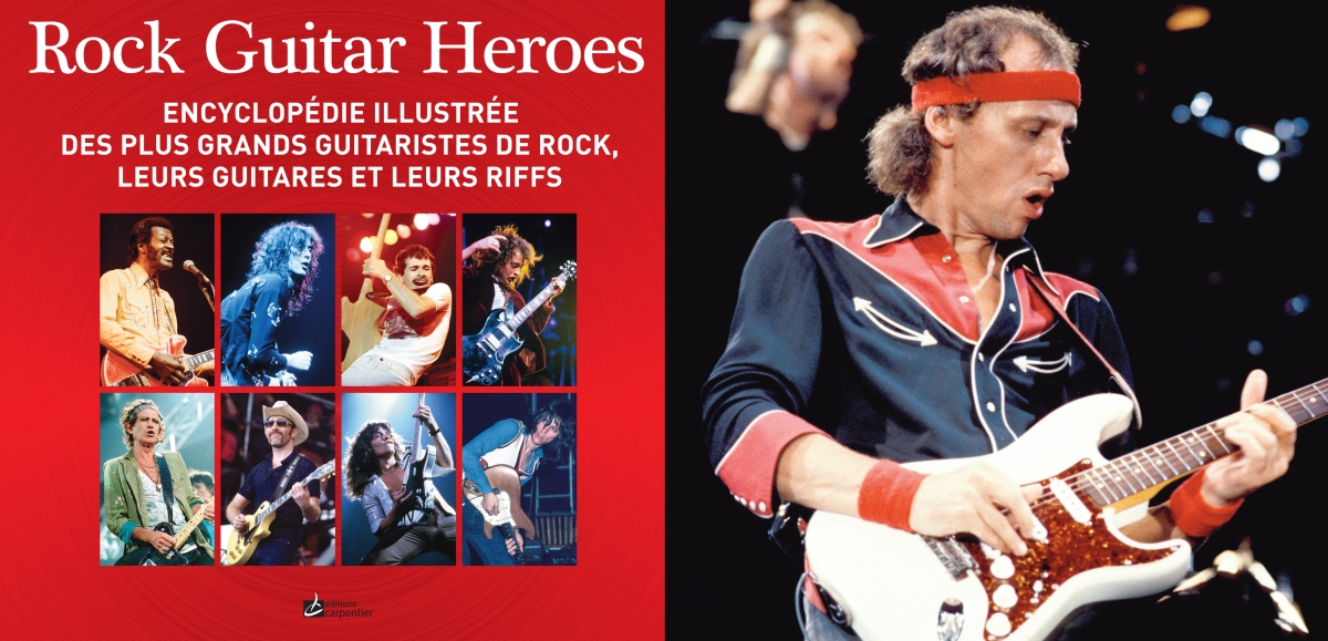 Rock Guitar Heroes l'edition Francaise